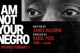 Movie Review: I'm not Your Negro